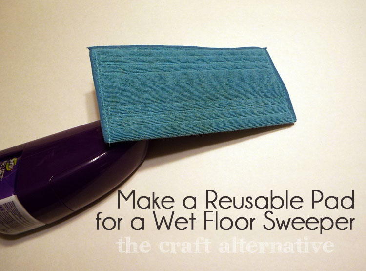 How to Make a Reusable Pad for a Wet Floor Sweeper DSCF2206