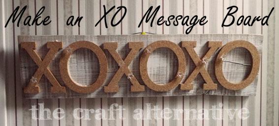 How to Make an XO Message Board_Featured