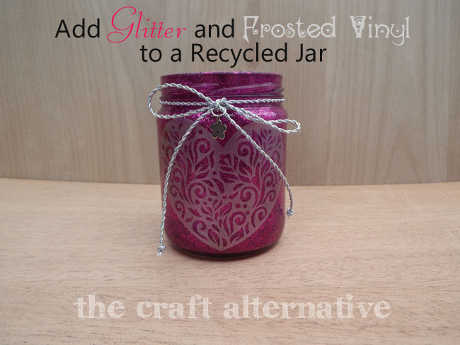 Add Glitter and Frosted Vinyl to a Recycled Jar_Featured