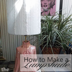 Create a Custom Lampshade Any Size and to Match Your Decor